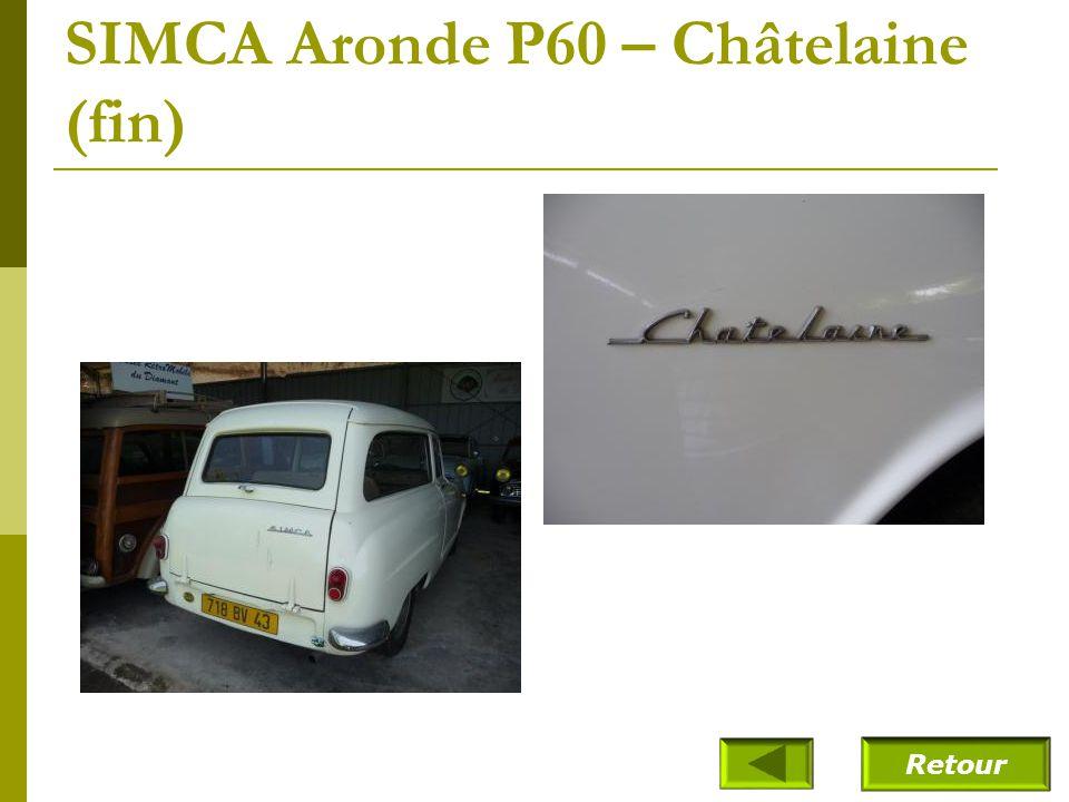 SIMCA Aronde P60 – Châtelaine (fin)