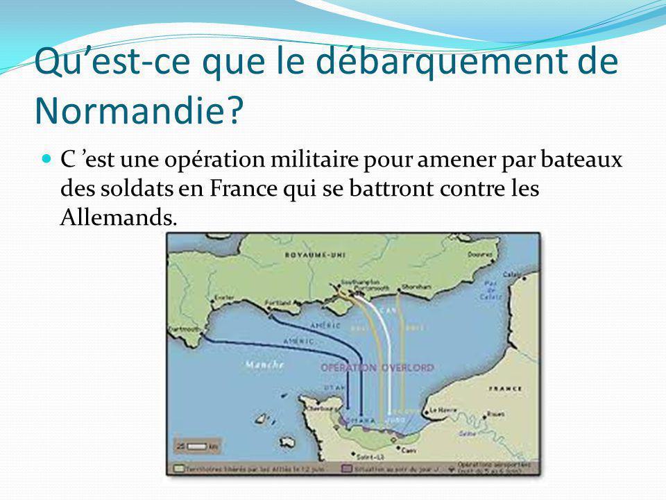 Qu'est-ce que le débarquement de Normandie