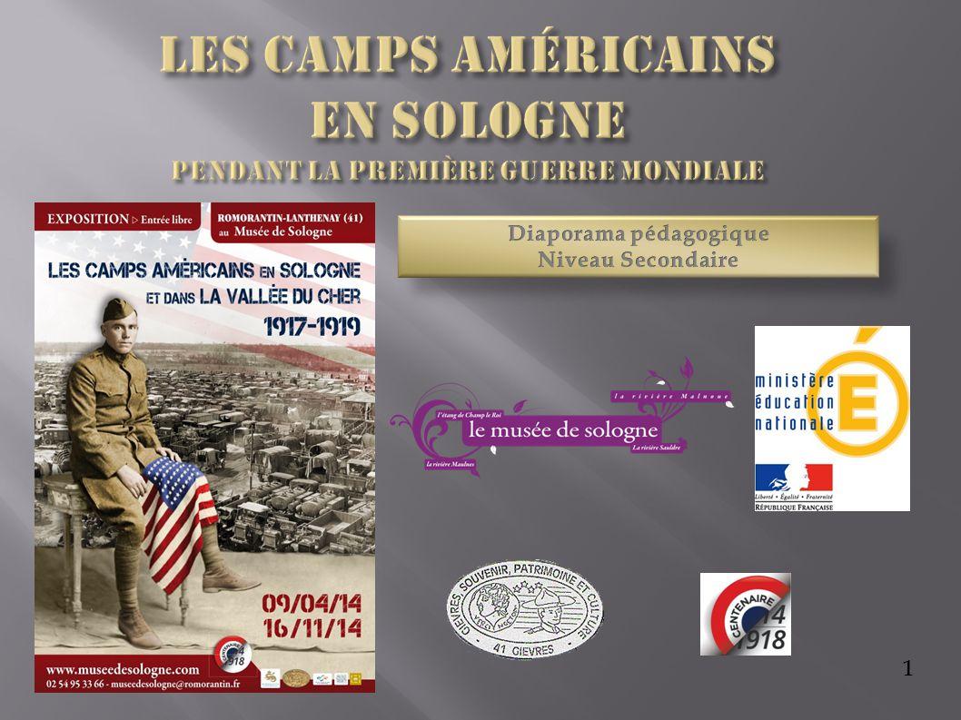 Les camps américains en Sologne pendant la première guerre mondiale