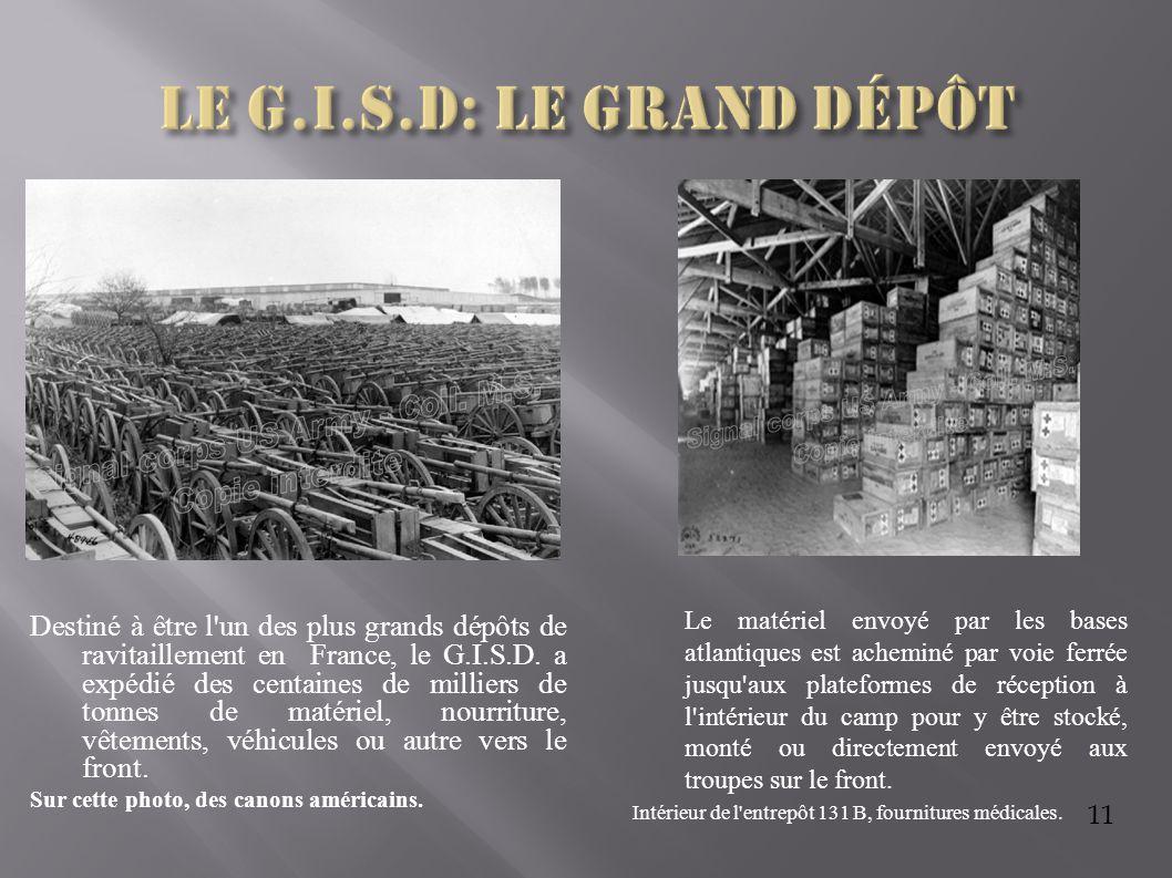 Le G.I.S.D: Le grand dépôt