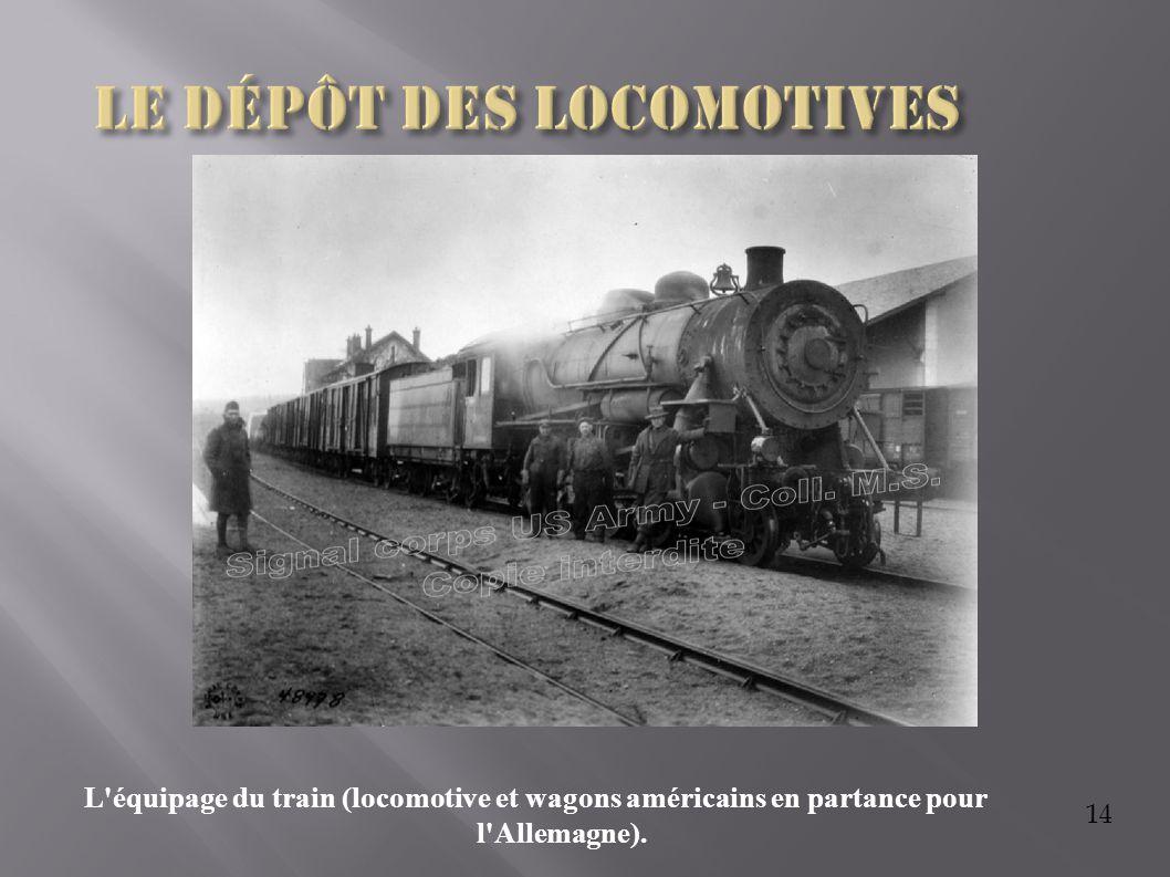 Le dépôt des locomotives