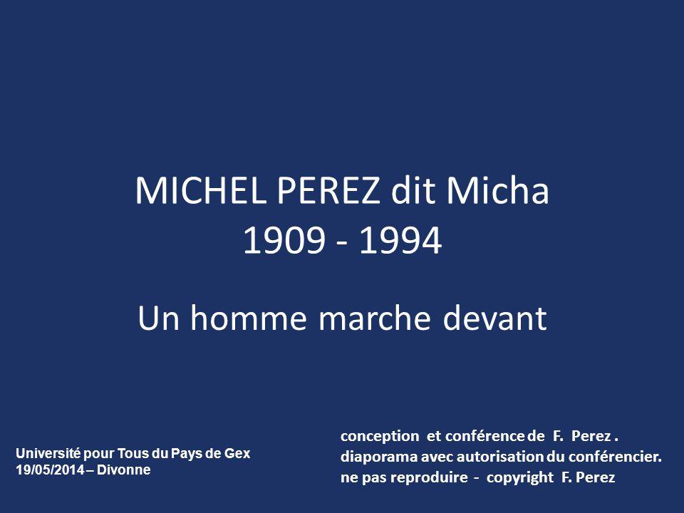 MICHEL PEREZ dit Micha 1909 - 1994