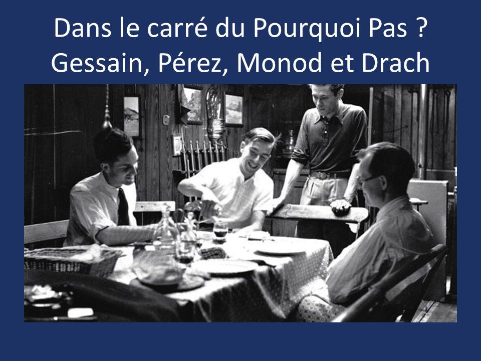 Dans le carré du Pourquoi Pas Gessain, Pérez, Monod et Drach