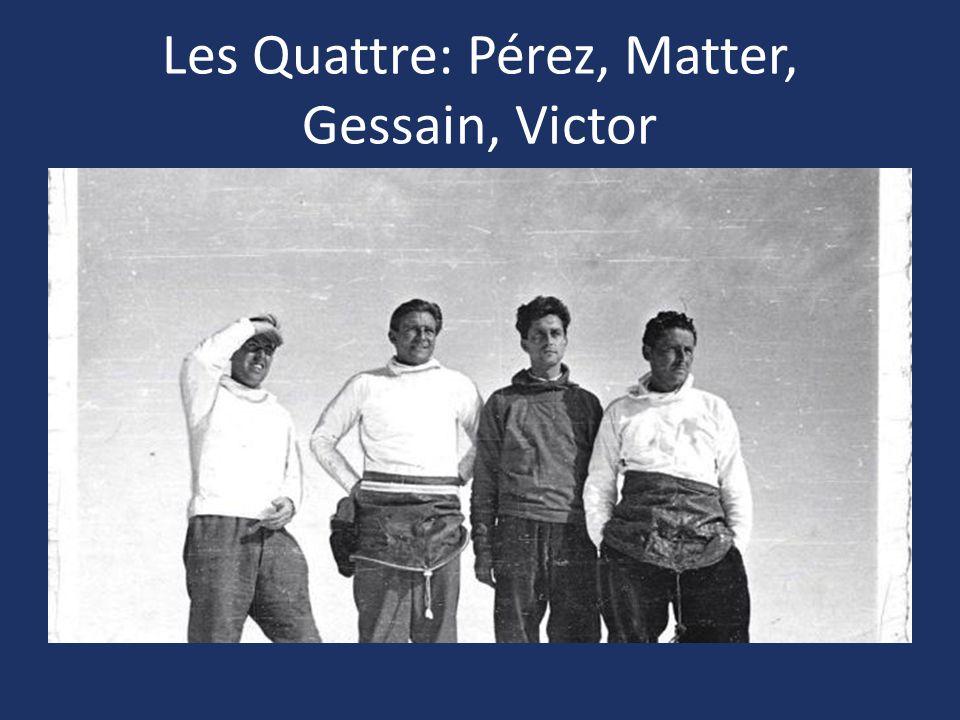 Les Quattre: Pérez, Matter, Gessain, Victor