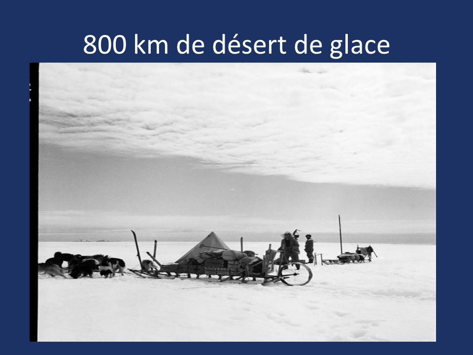 800 km de désert de glace