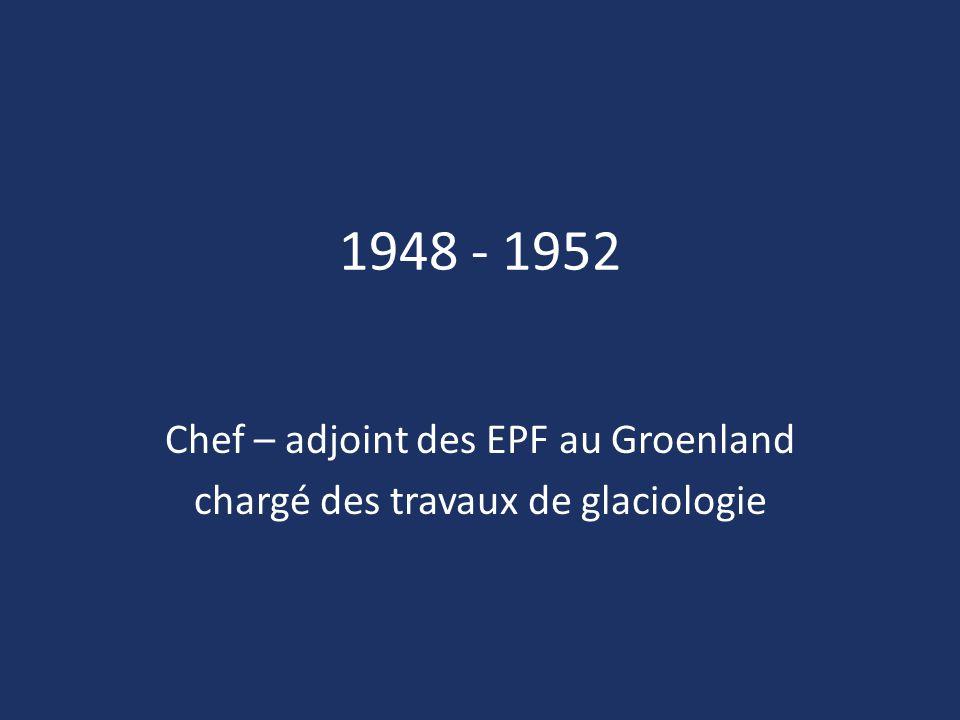 Chef – adjoint des EPF au Groenland chargé des travaux de glaciologie