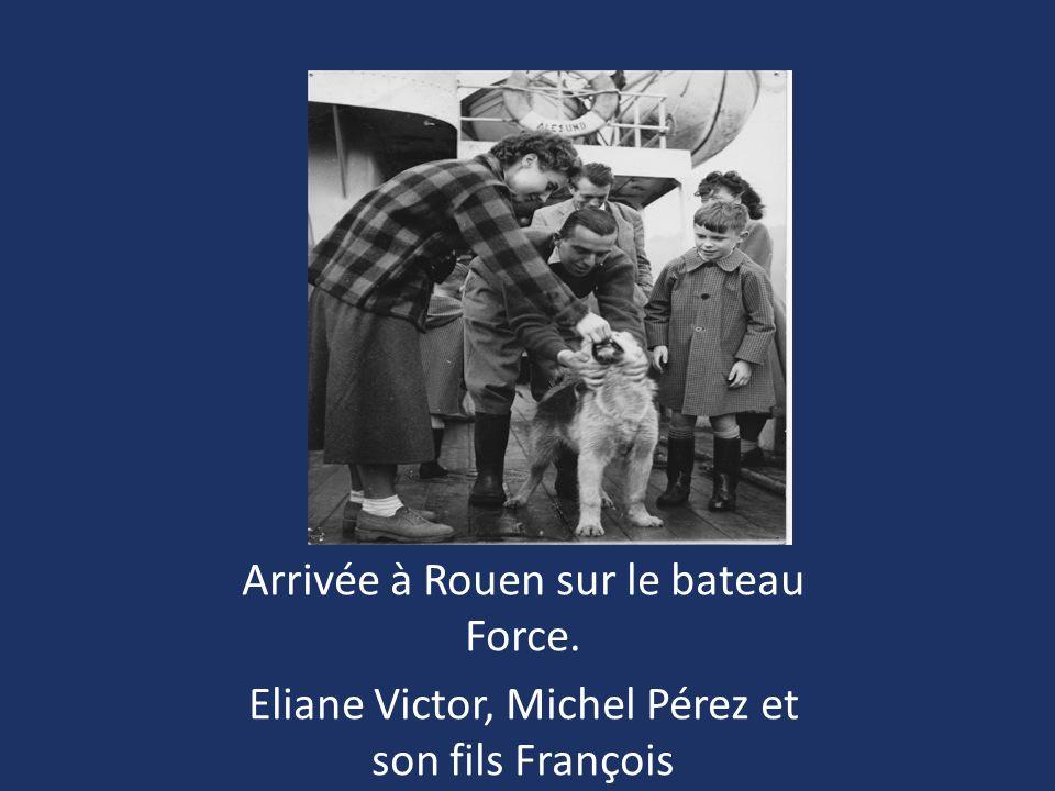 Arrivée à Rouen sur le bateau Force.
