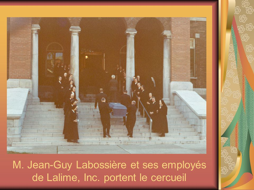 M. Jean-Guy Labossière et ses employés de Lalime, Inc