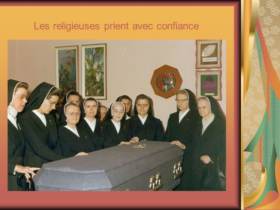 Les religieuses prient avec confiance