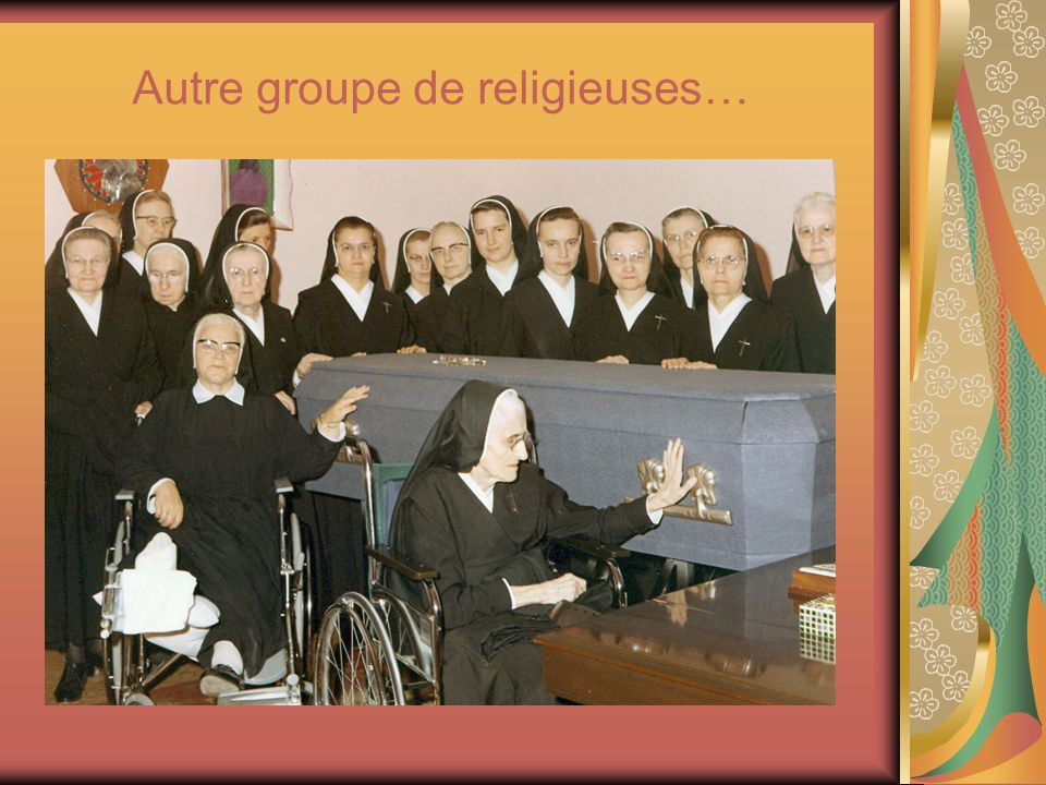 Autre groupe de religieuses…
