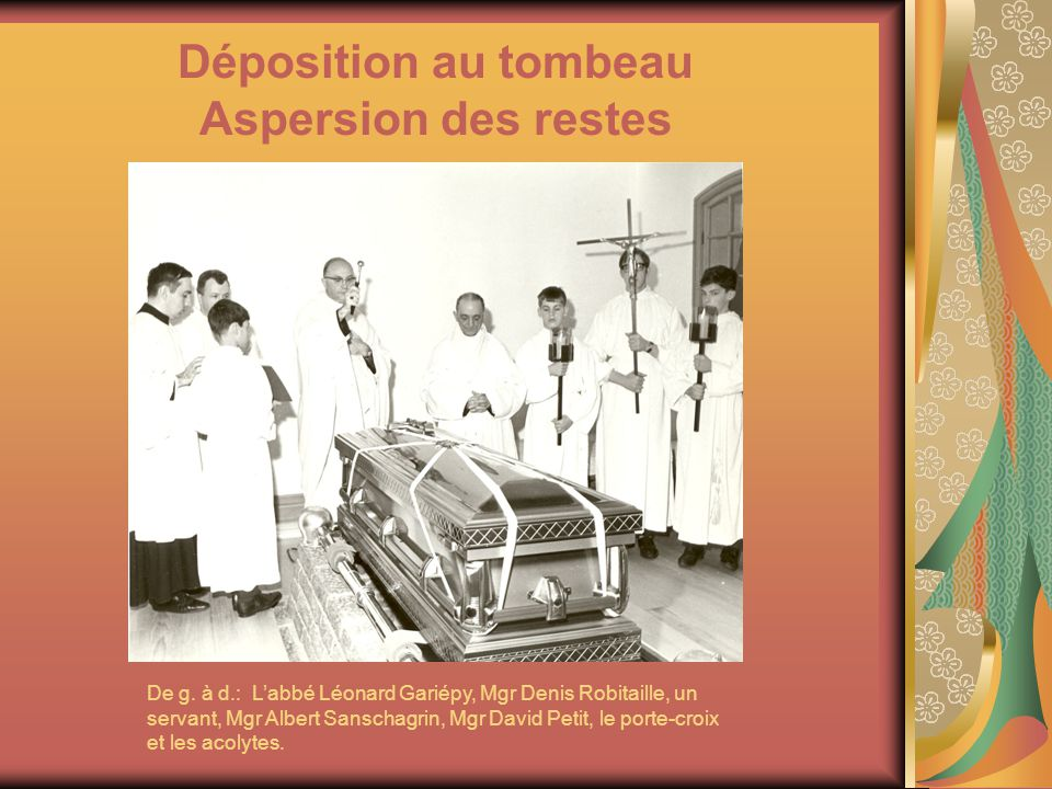 Déposition au tombeau Aspersion des restes