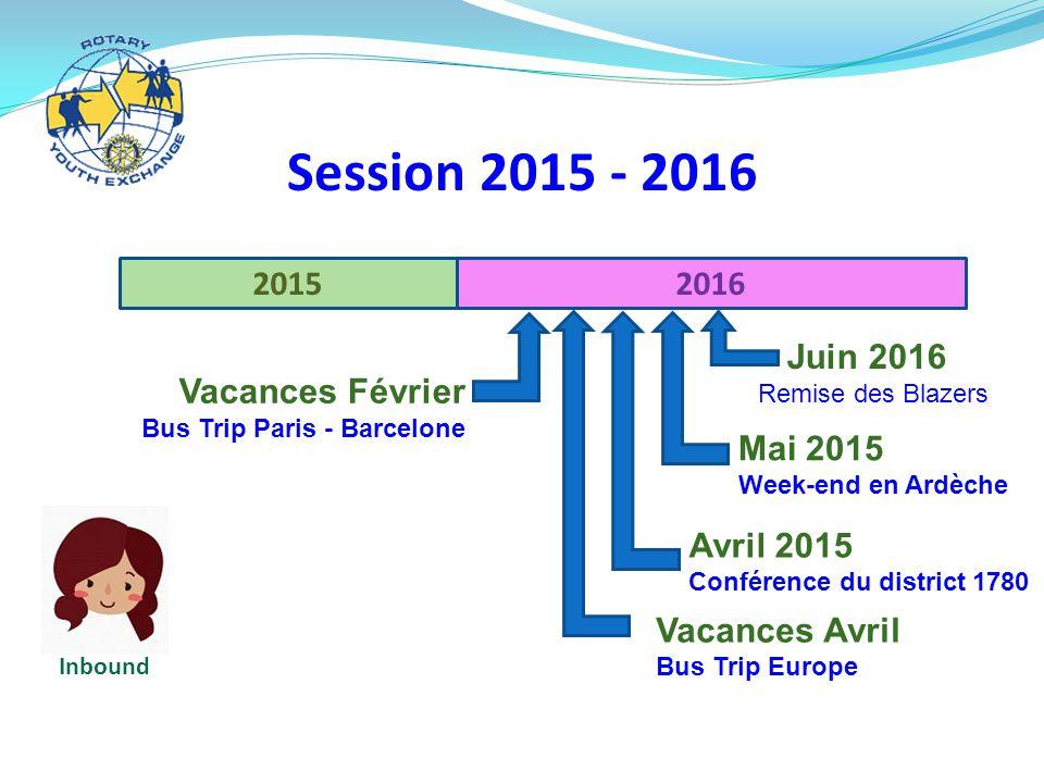 Session 2015 - 2016 2015 2016 Juin 2016 Vacances Février Mai 2015