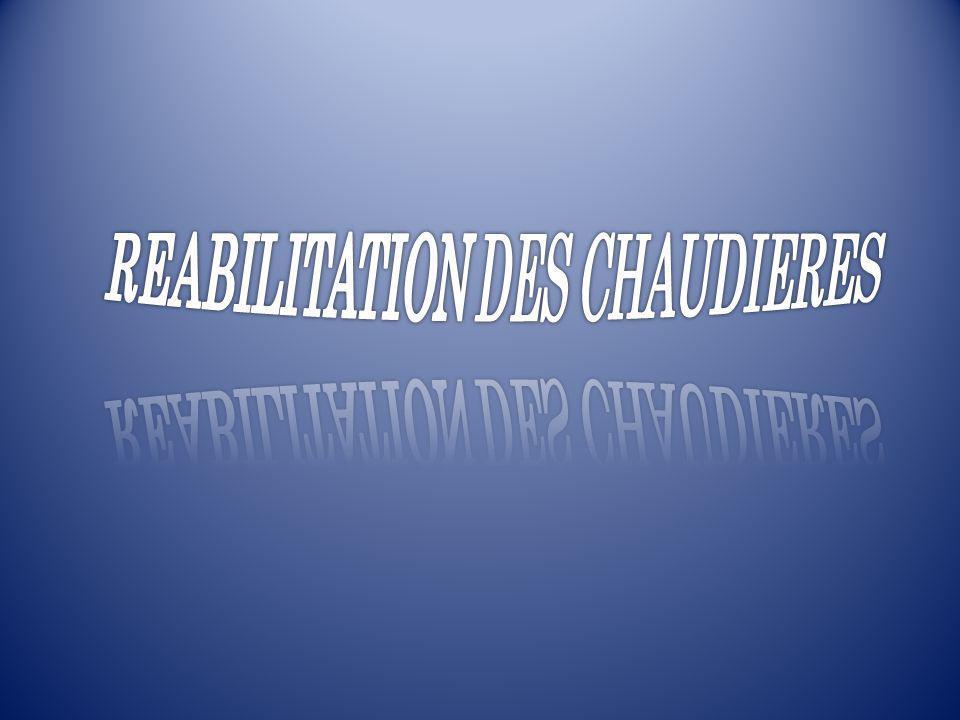 REABILITATION DES CHAUDIERES