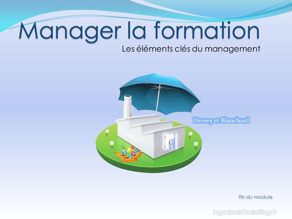 Manager la formation Les éléments clés du management