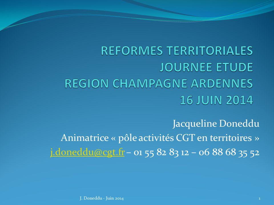 REFORMES TERRITORIALES JOURNEE ETUDE REGION CHAMPAGNE ARDENNES 16 JUIN 2014