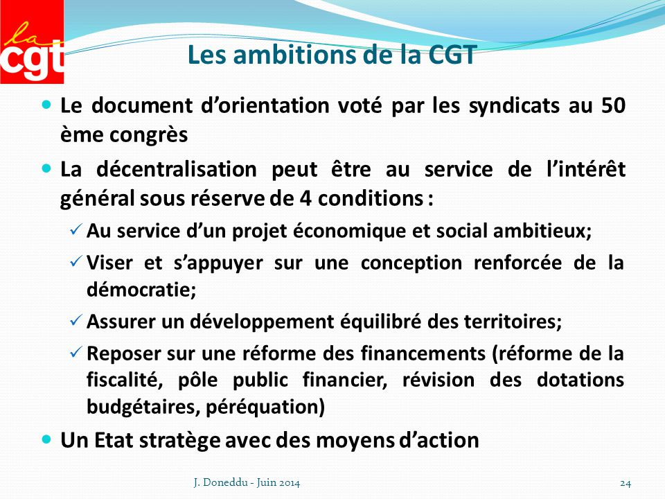 Les ambitions de la CGT Le document d'orientation voté par les syndicats au 50 ème congrès.