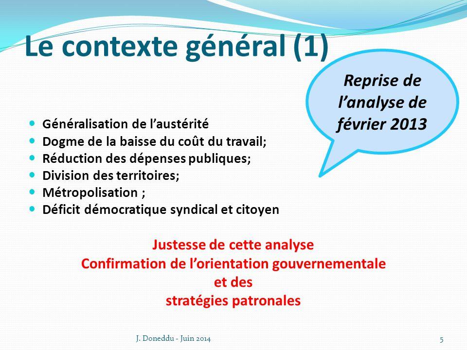 Le contexte général (1) Reprise de l'analyse de février 2013
