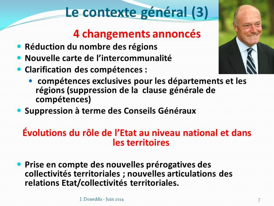 Le contexte général (3) 4 changements annoncés
