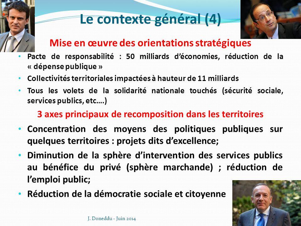 Le contexte général (4) Mise en œuvre des orientations stratégiques