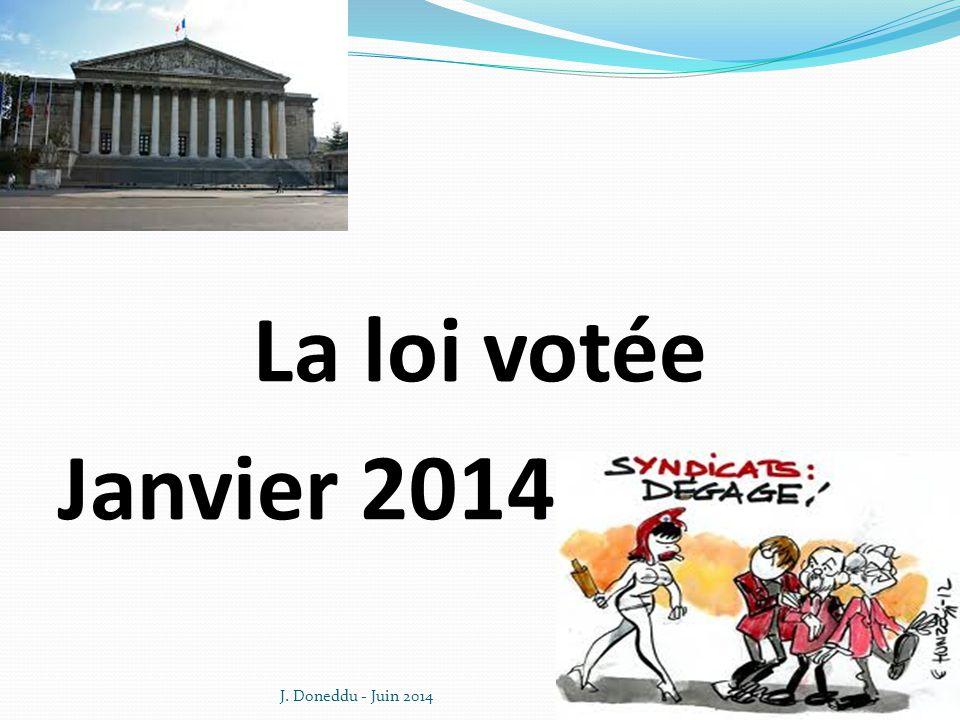 La loi votée Janvier 2014 J. Doneddu - Juin 2014