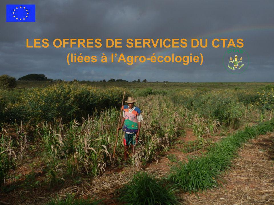 LES OFFRES DE SERVICES DU CTAS (liées à l'Agro-écologie)