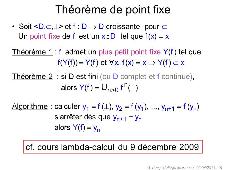 Théorème de point fixe cf. cours lambda-calcul du 9 décembre 2009