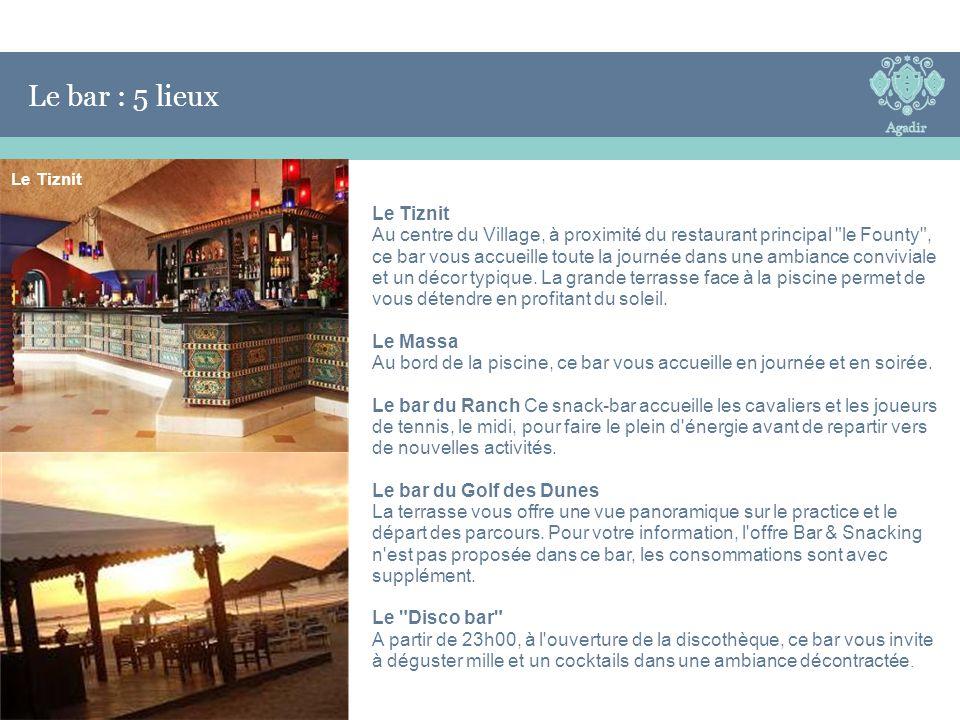 Le bar : 5 lieux Le Bar Le Tiznit