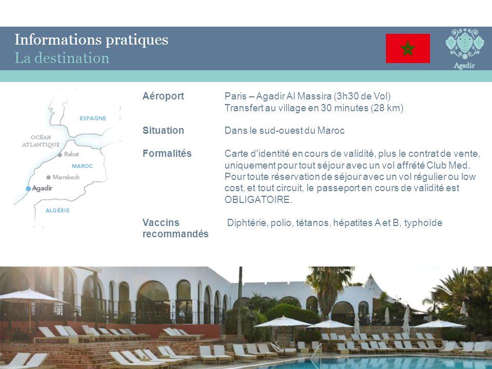 Informations pratiques La destination