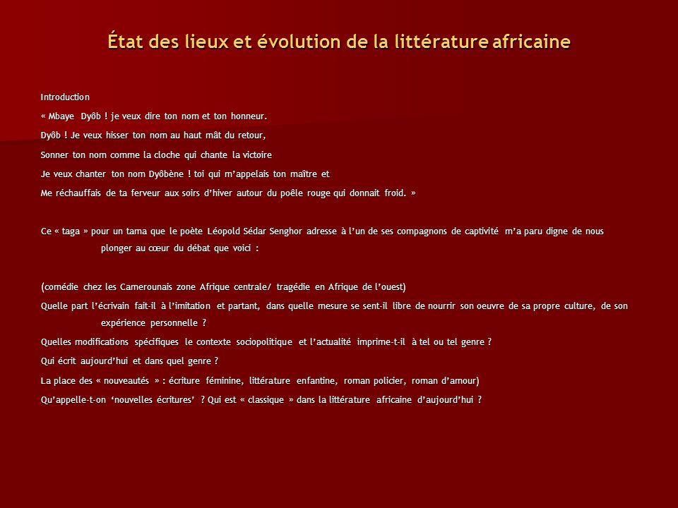 État des lieux et évolution de la littérature africaine