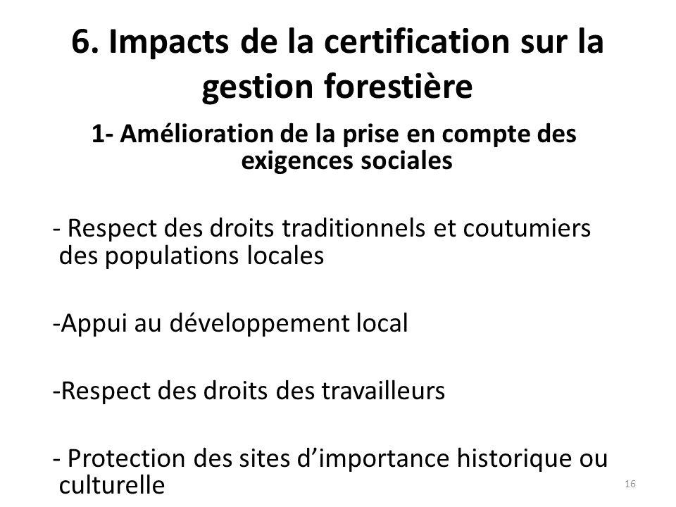 6. Impacts de la certification sur la gestion forestière