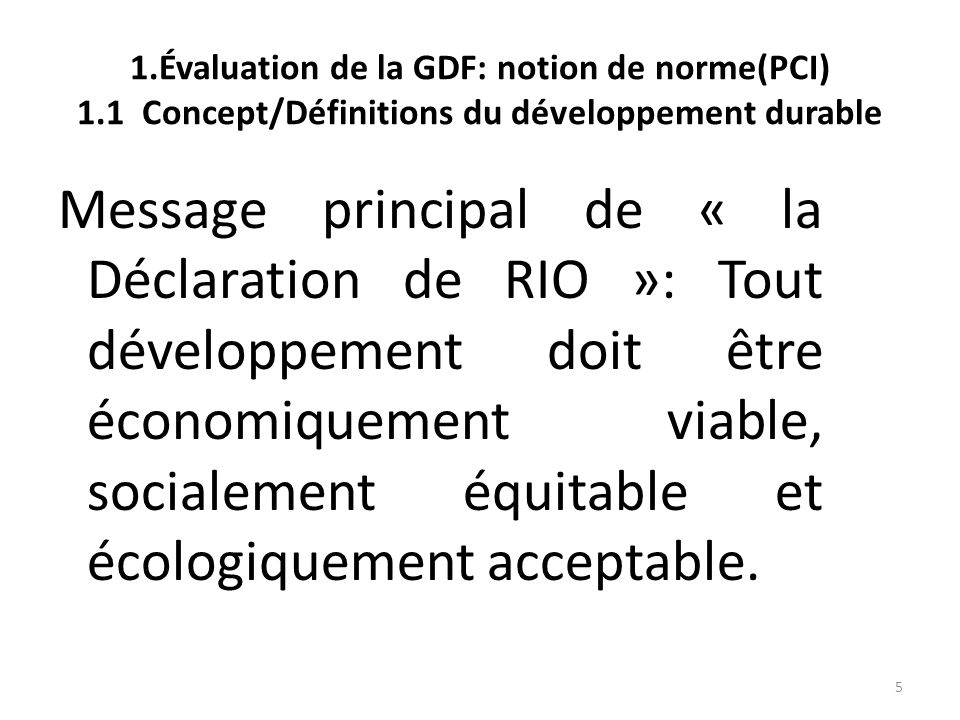 1. Évaluation de la GDF: notion de norme(PCI) 1
