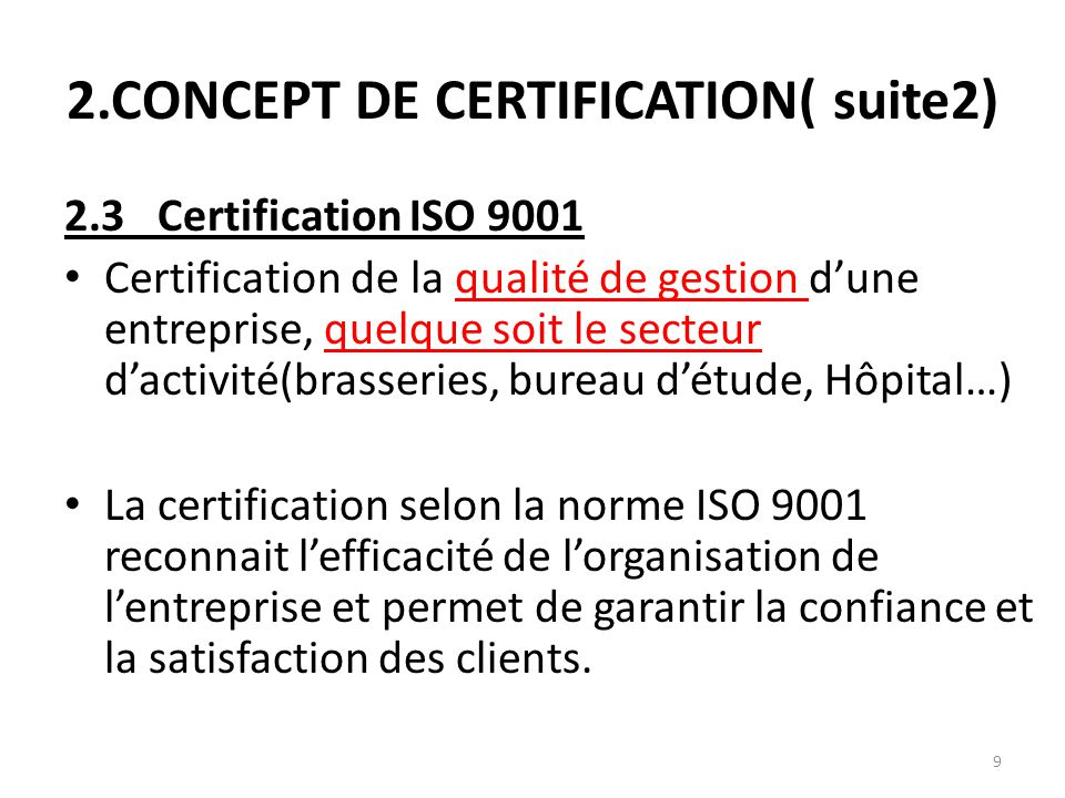 2.CONCEPT DE CERTIFICATION( suite2)