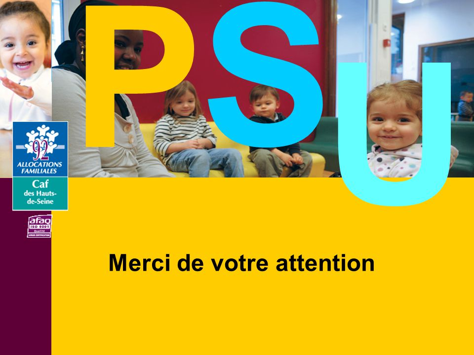P S U Merci de votre attention