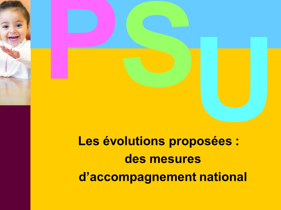 Les évolutions proposées : d'accompagnement national