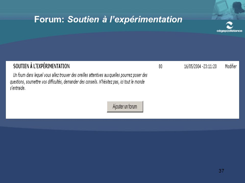 Forum: Soutien à l'expérimentation