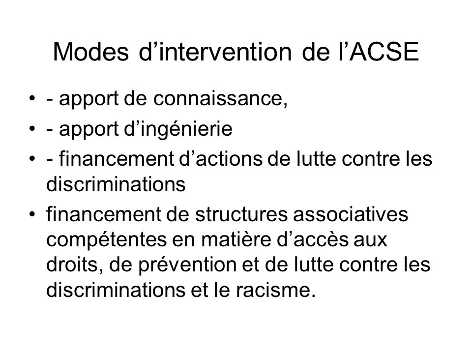 Modes d'intervention de l'ACSE