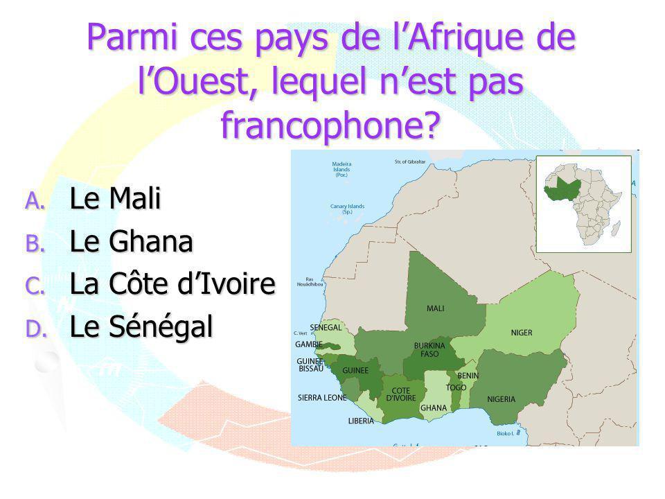Parmi ces pays de l'Afrique de l'Ouest, lequel n'est pas francophone