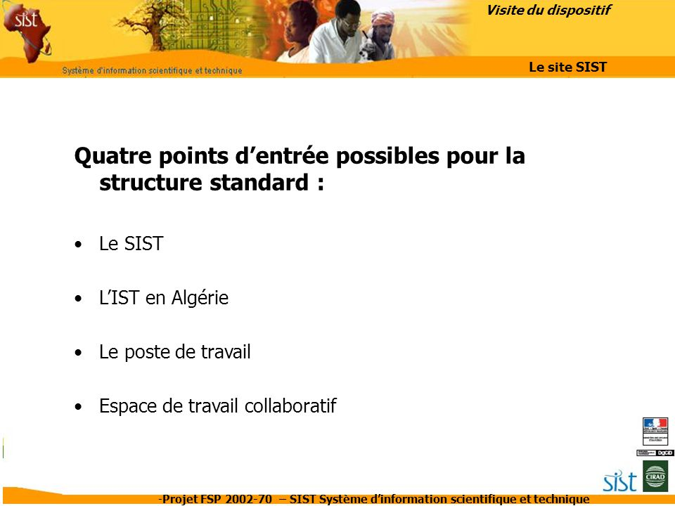 Quatre points d'entrée possibles pour la structure standard :