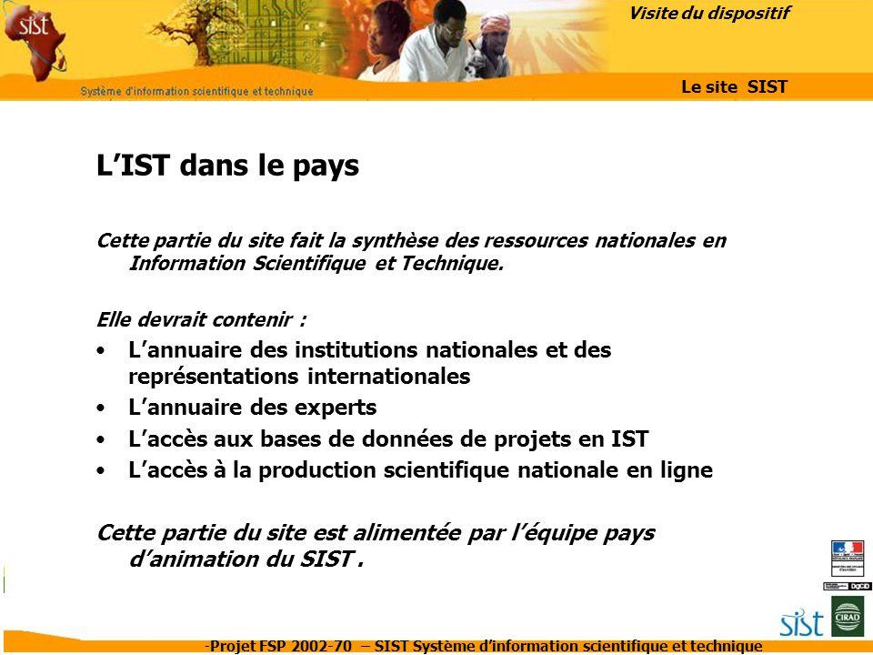 Visite du dispositif Le site SIST. L'IST dans le pays.