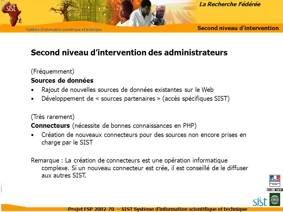 Second niveau d'intervention