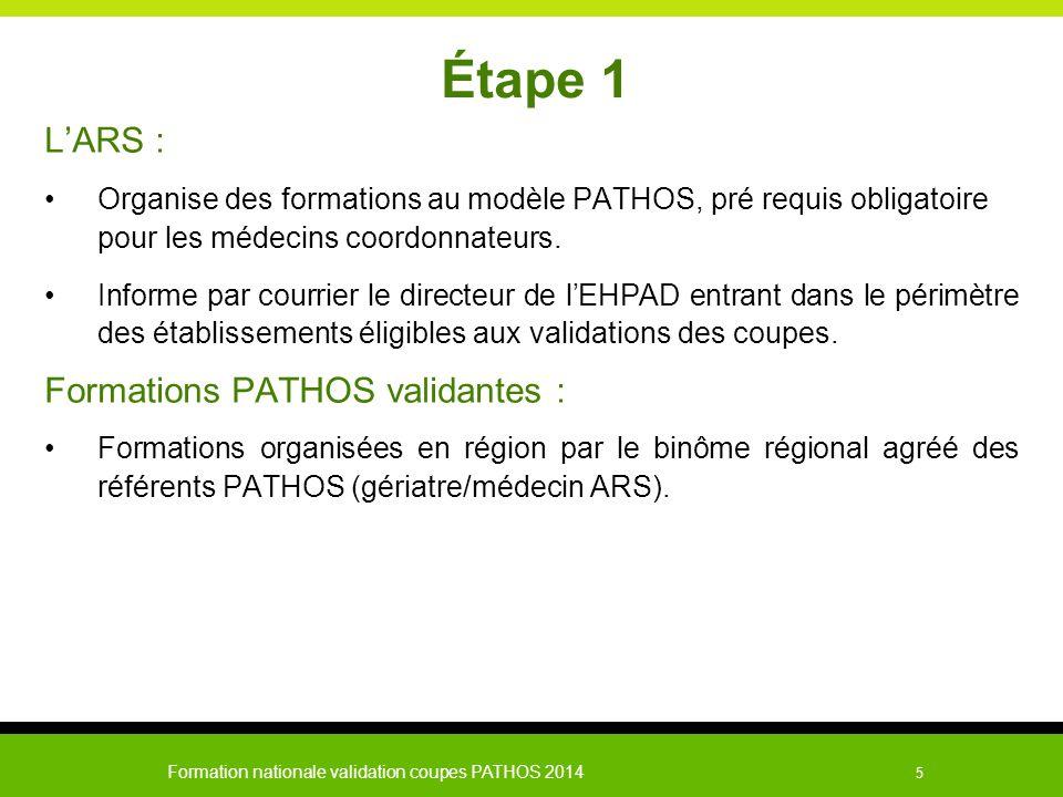 Étape 1 L'ARS : Formations PATHOS validantes :