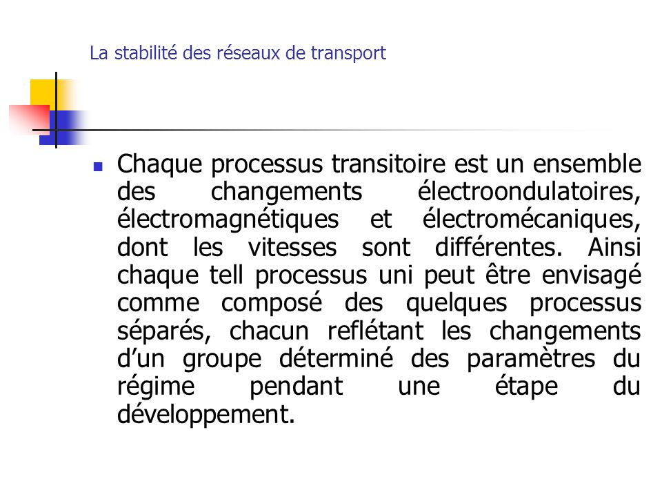 La stabilité des réseaux de transport