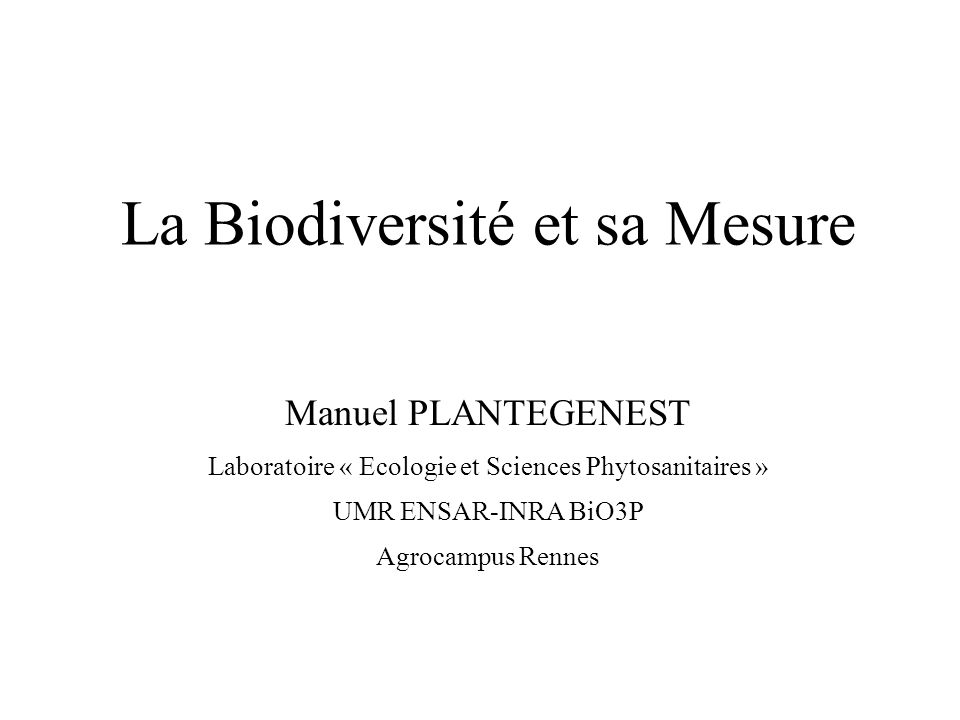 La Biodiversité et sa Mesure
