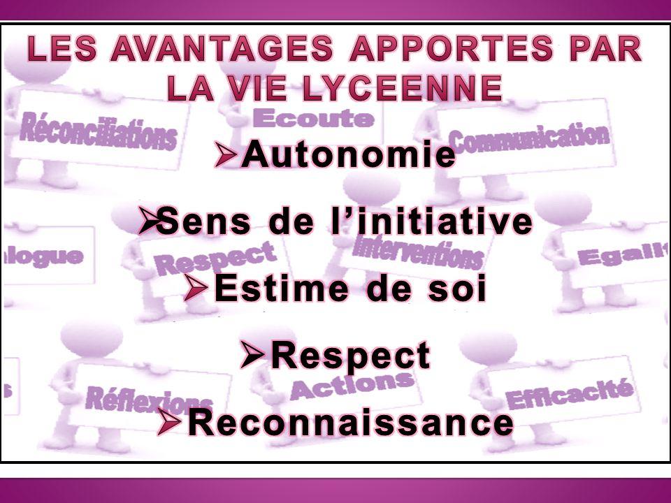 LES AVANTAGES APPORTES PAR LA VIE LYCEENNE
