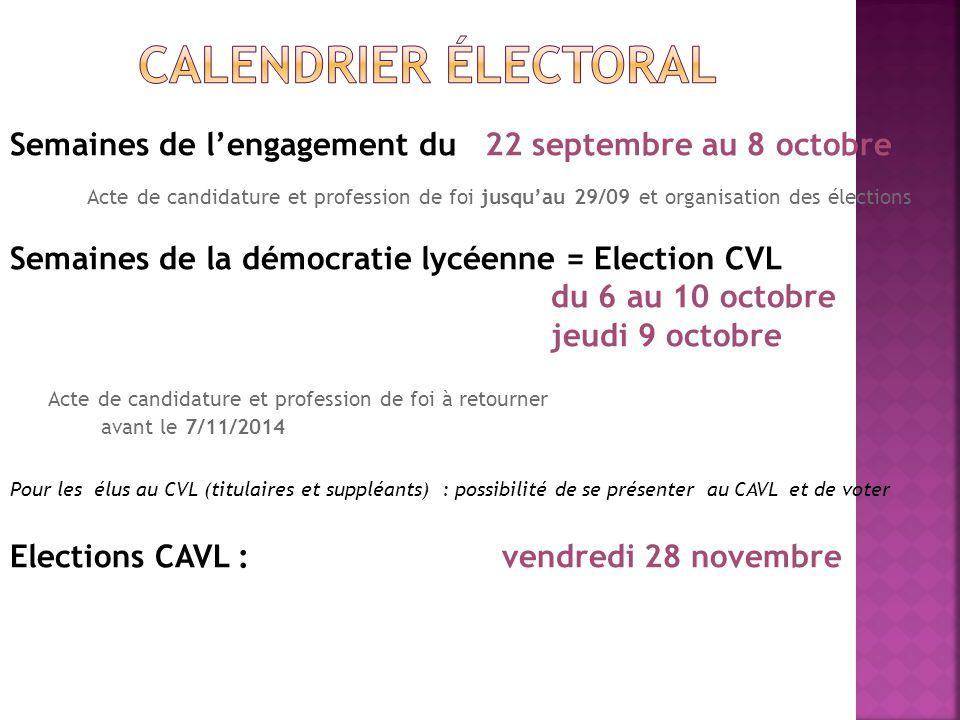 Calendrier électoral Semaines de l'engagement du 22 septembre au 8 octobre.