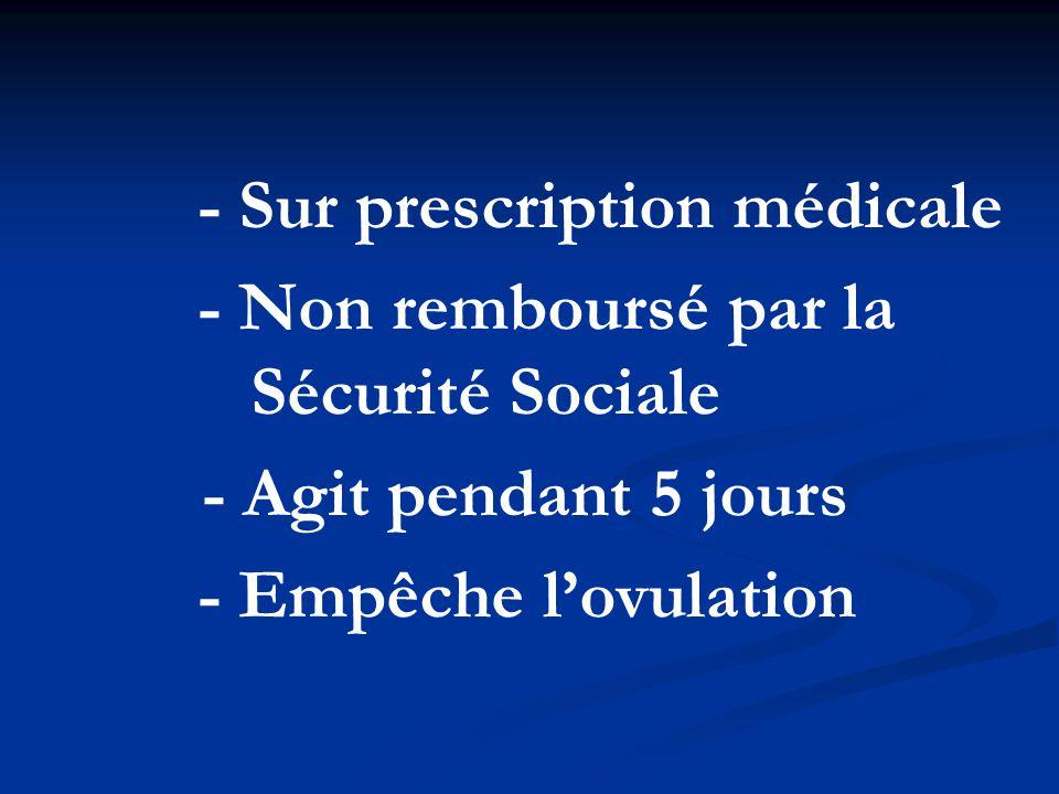 - Sur prescription médicale