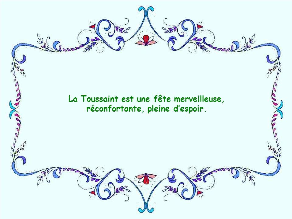 La Toussaint est une fête merveilleuse,