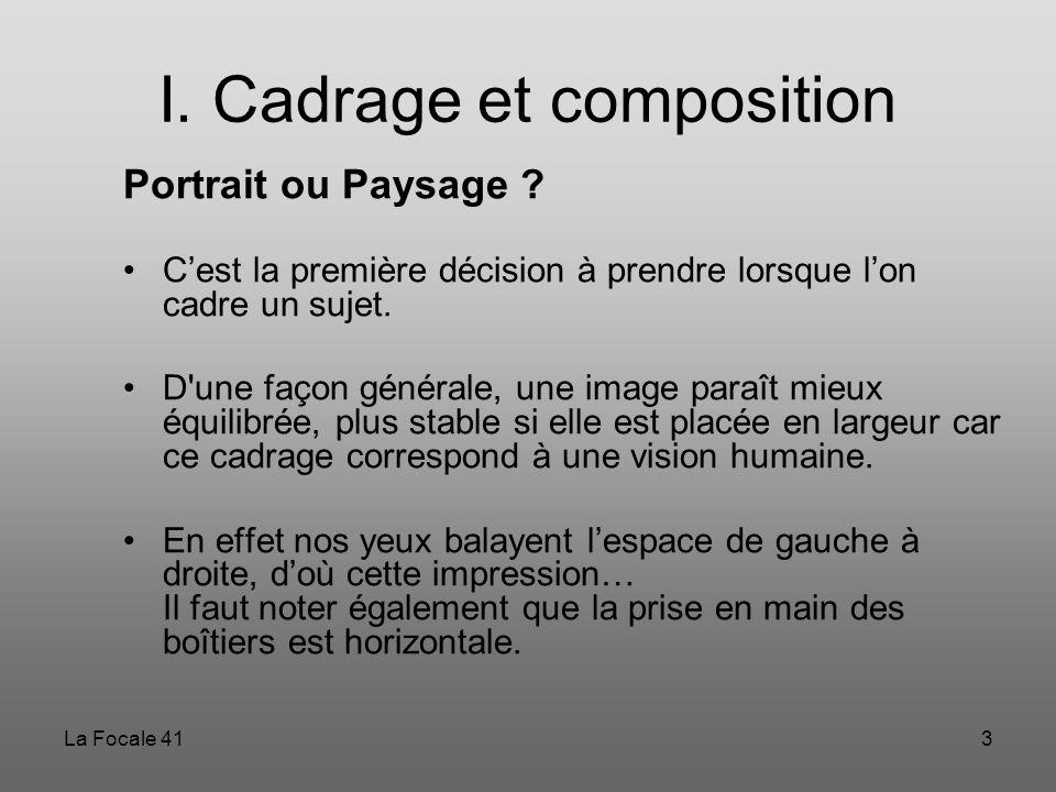 I. Cadrage et composition