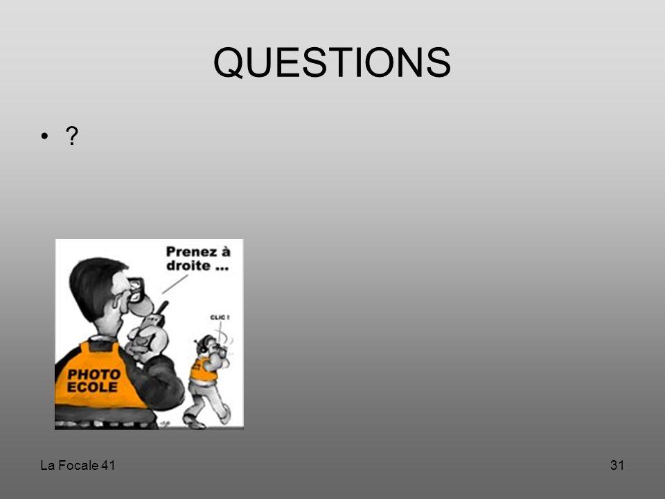 QUESTIONS La Focale 41