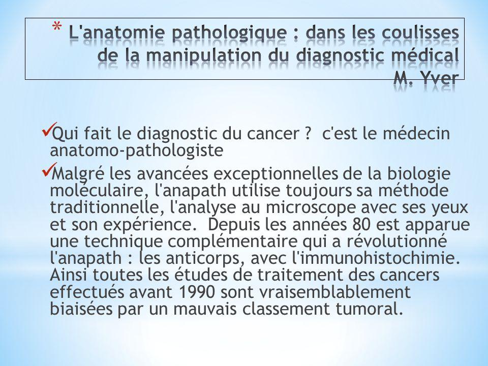 L anatomie pathologique : dans les coulisses de la manipulation du diagnostic médical M. Yver